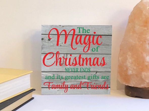 The magic of Christmas wood sign