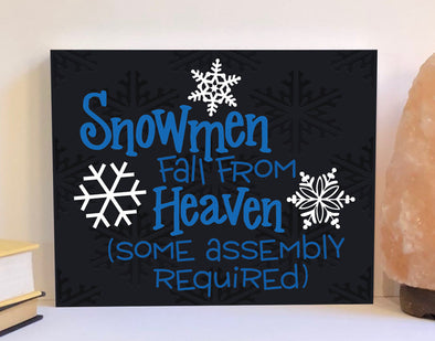Snowmen fall from heaven wood sign
