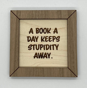 A book a day snarky custom wood sign, funny reading sign, gift for reader, gift for book lover