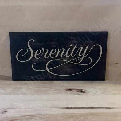 Serenity wood sign