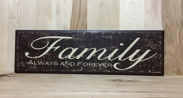 Family always and forever wood sign for home.