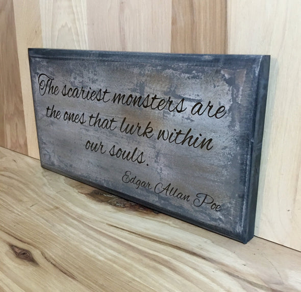 Edgar Allan Poe wood sign quote