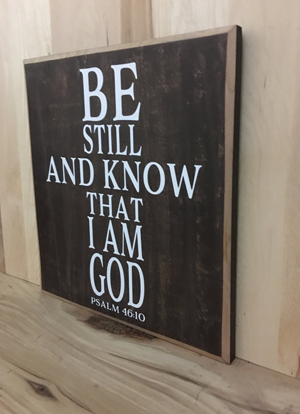 Psalm 46:10 custom wooden sign for home or makes a great gift.