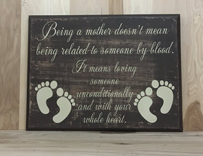 Being a mother custom wood sign for adoptive mother