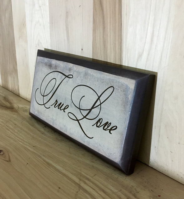 True Love Wood Sign, Wedding Wooden Sign, Anniversary Gift