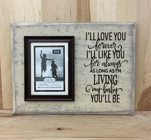 I'll love you forever custom wood sign, attached picture frame