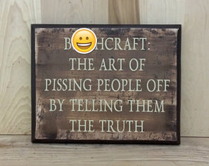 Bitchcraft funny wood sign