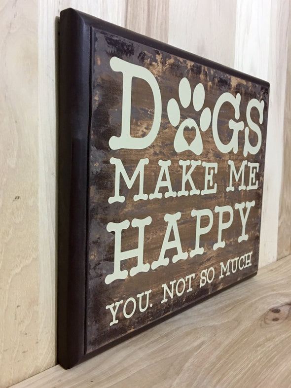 Funny dog sign makes a great gift for dog lovers.