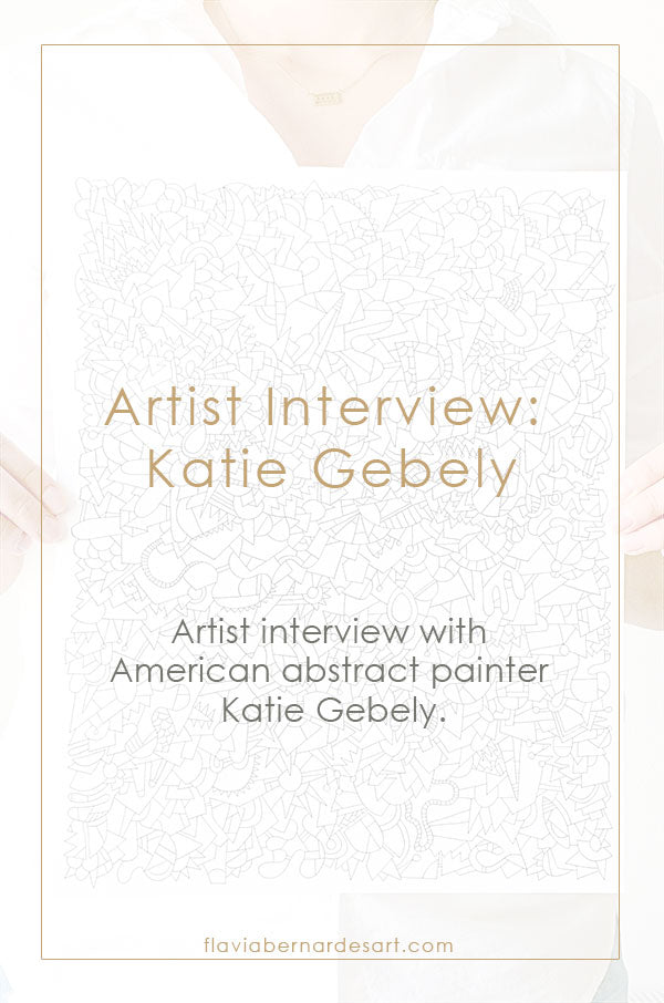 Artist interview: Katie Gebely - flavia bernardes art blog