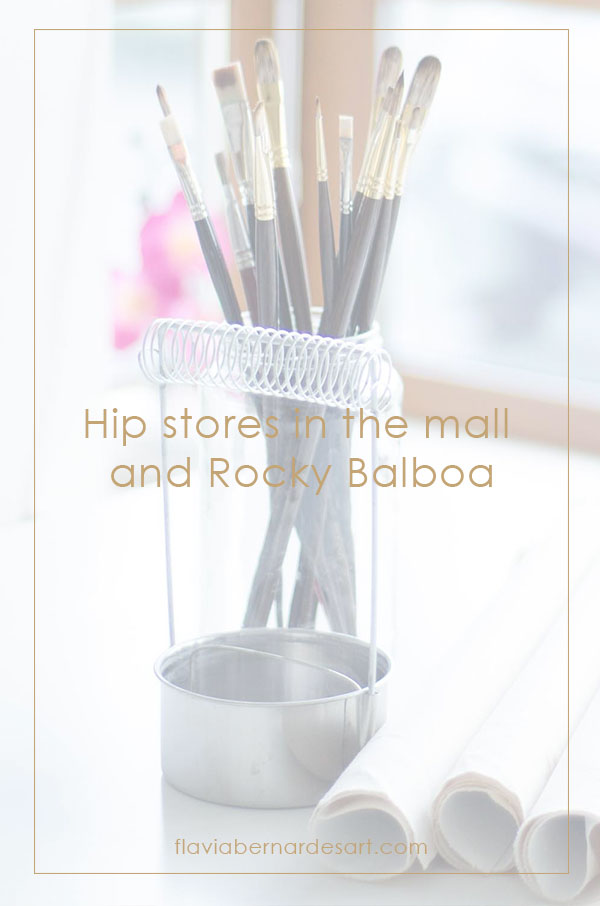 Hip Stores on the mall and Rocky Balboa - flavia bernardes art blog