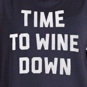 TIME TO WINE DOWN LONG SLEEVE