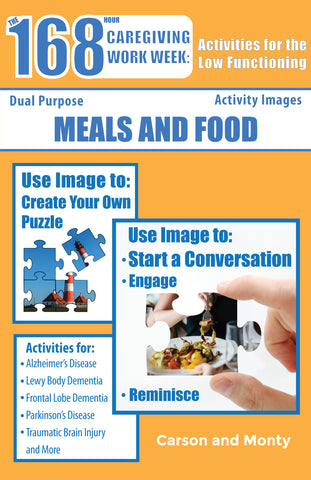 Reminiscing Puzzle Book for the Low Functioning: Meals and Food