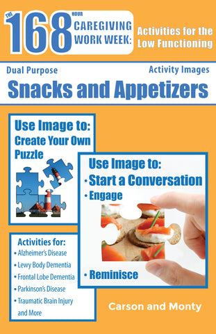 Reminiscing Puzzle Book for the Low Functioning: Snacks and Appetizers