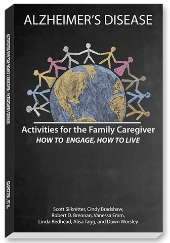 Activities for the Family Caregiver: Alzheimer's