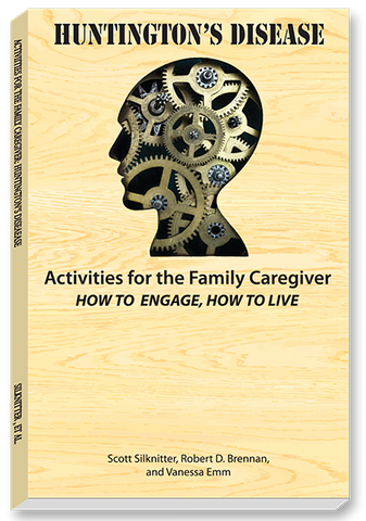 Activities for the Family Caregiver: Huntington's Disease