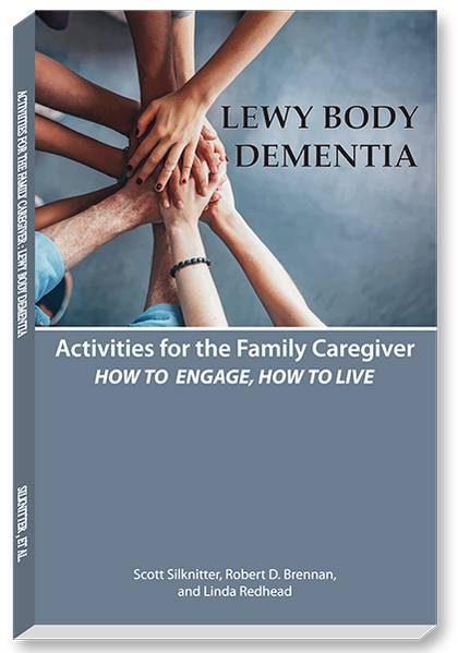 Activities for the Family Caregiver: Lewy Body Dementia