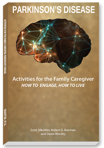 Activities for the Family Caregiver: Parkinson's Disease