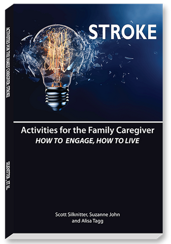 Activities for the Family Caregiver: Stroke