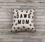 Dawg Mom Pillow