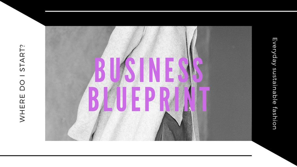 HOW TO START YOUR BUSINESS BLUEPRINT