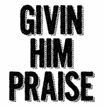 Givin Him Praise - Drums