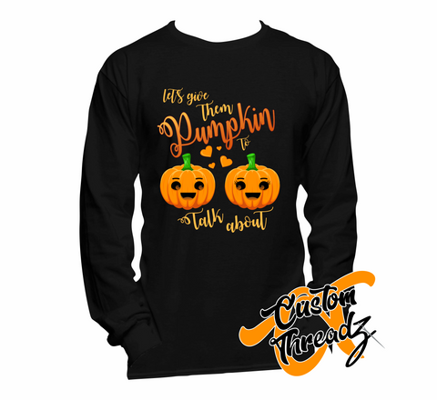 Mens Pumpkin To Talk About Long Sleeve