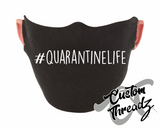 #QuarantineLife Face Mask