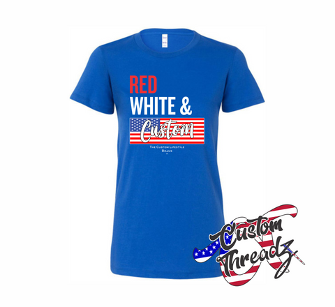 Ladies Red, White, & Custom