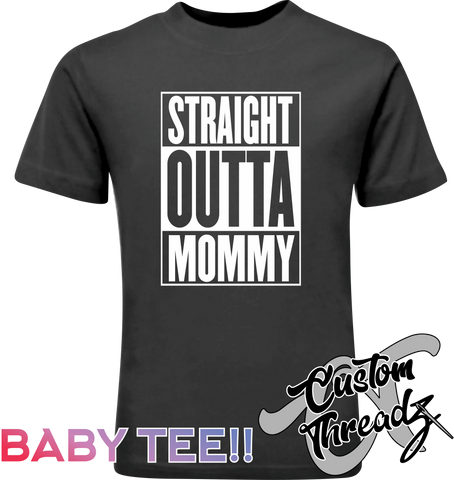 Infant Straight Outta Mommy