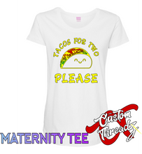 Tacos for Two - Maternity Tee
