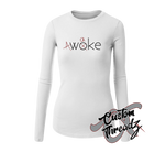 "Ladies ""Woke"" Long Sleeve"