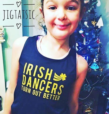 'IRISH DANCERS TURN OUT BETTER' GIRLS VEST