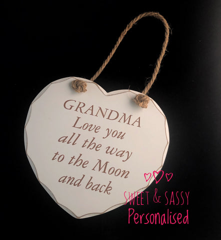 'GRANDMA Love you all the way to  the Moon and Back'Wooden Heart Hanging Plaque