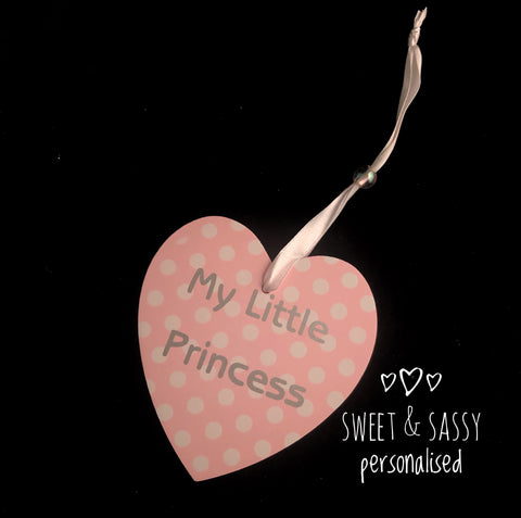 My little Princess Wooden Heart Hanging Plaque