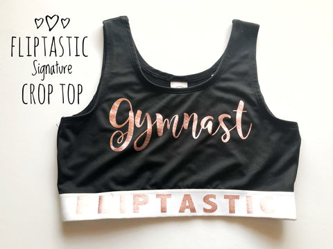FLIPTASTIC GYMNAST SIGNATURE CROP TOP