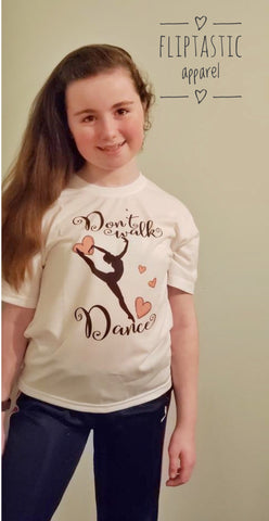DON'T WALK DANCE Girl's T-Shirt