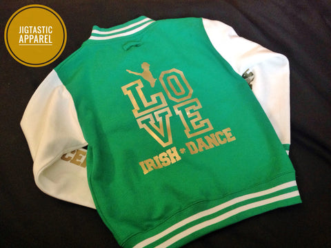 LOVE IRISH DANCE COLLEGE  VARSITY JACKET