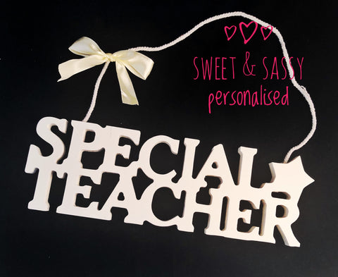 SPECIAL TEACHER Hanging Plaque