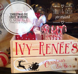 PERSONALISED CHRISTMAS EVE CRATE (Name in capitals)