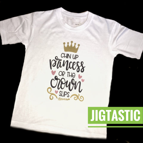 CHIN UP PRINCESS IRISH DANCE T SHIRT