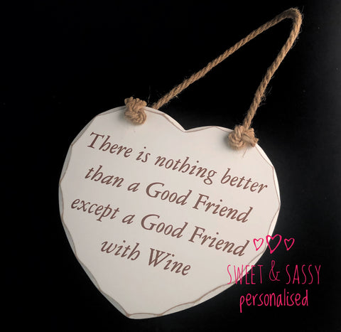 Friend with Wine Wooden Heart Hanging Plaque