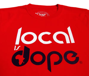 T-Shirt Local Is Dope