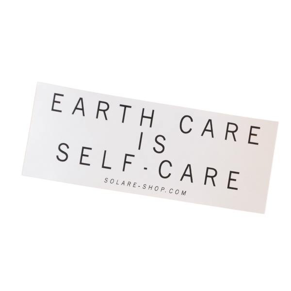 Earth Care is Self-Care Bumper Sticker