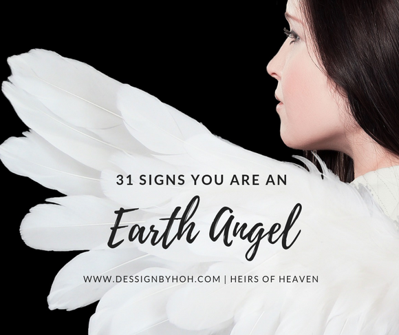 31 Signs You Are An Earth Angel