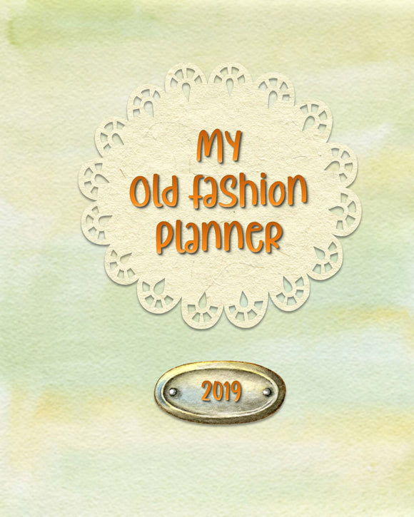 2019 Old Fashion Printable Planner (55-page)