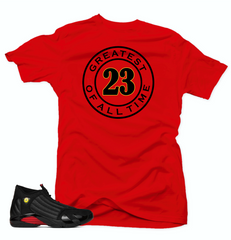 Shirt to Match Jordan 14 Last Shot Shirt-GREATEST Red Tee