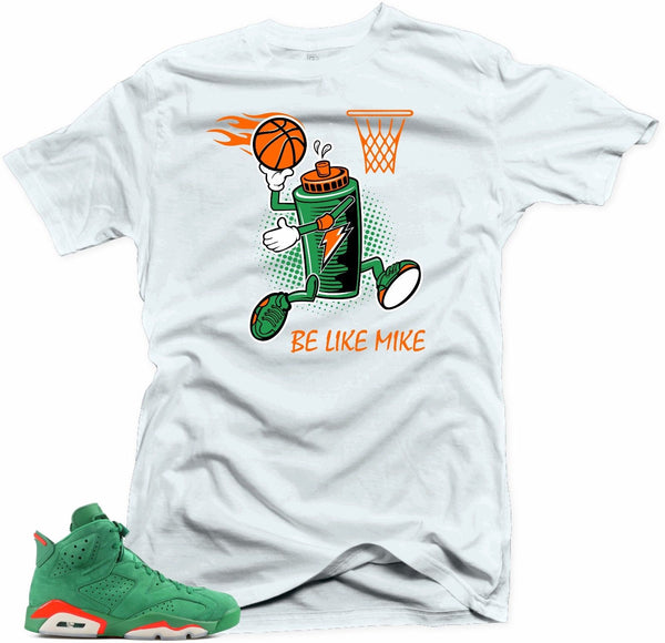 Shirt to match Jordan 6 NRG Gatorade. Be like Mike 6 White tee