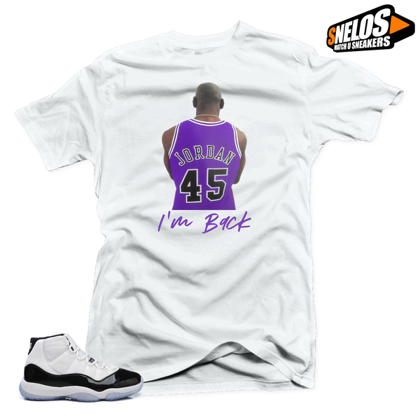 Jordan 11 Concord Match Shirts-I'm Back  White Tee