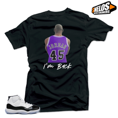 Jordan 11 Concord Match Shirts- I'm Back  Black Tee