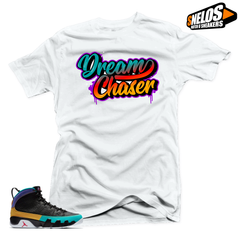 Jordan 9 Dream it Do it Sneaker Match-Dream Chaser White Tee